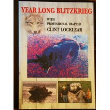 Year Long Blitzkrieg, coyote, bobcat, raccoon, muskrat and beaver trapping video