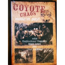 COYOTE CHAOS, coyote trapping video