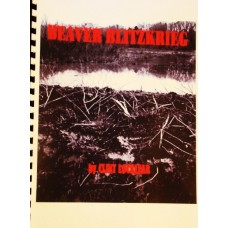 Beaver Blitzkrieg, beaver trapping book by Clint Locklear