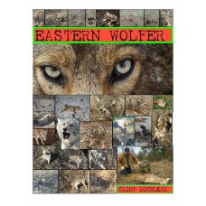 EASTERN WOLFER, coyote trapping book by Clint Locklear